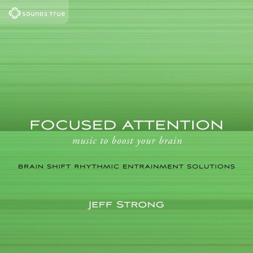 Focused Attention: Music to Boost Your Brain