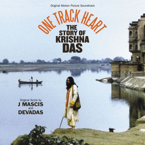 One Track Heart: The Story of Krishna Das [Original Motion Picture Soundtrack]