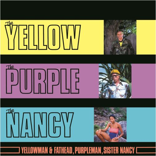 The Yellow, The Purple, The Nancy