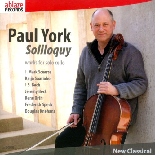 Soliloquy: Works for Solo Cello