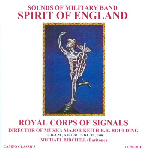 Spirit of England: Sounds of Military Band