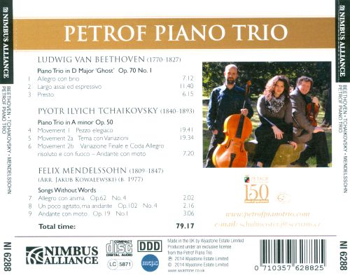 Beethoven, Tchaikovsky, Mendelssohn: Works for Piano Trio