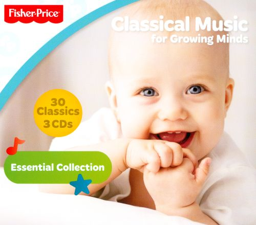 Fisher-Price: Classical Music for Growing Minds