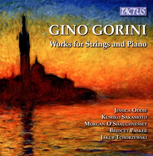 Gino Gorini: Works for Strings and Piano