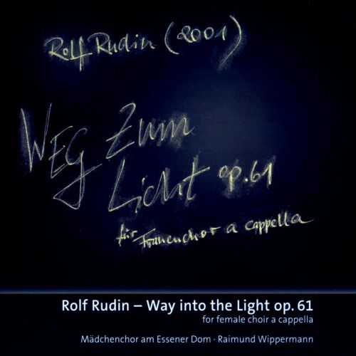 Rolf Rudin: Way into the Light Op. 61