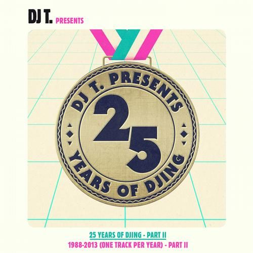 DJ T. Pres. 25 Years of DJing: 1988-2012 (One Track Per Year), Pt. 2
