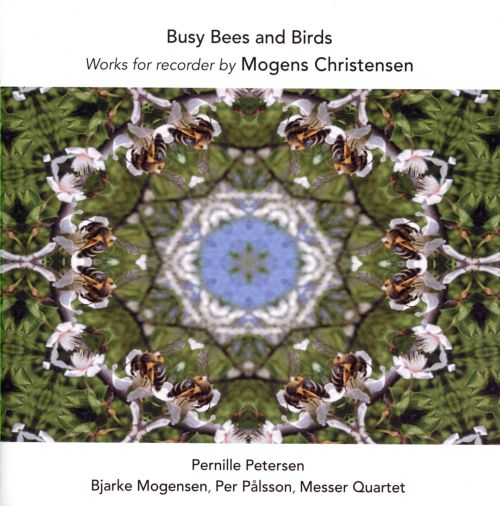 Busy Bees and Birds: Works for recorder by Mogens Christensen
