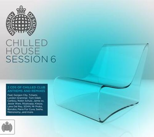 Chilled House Session, Vol. 6
