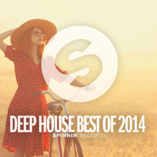 Spinnin Records: Deep House Best of 2014