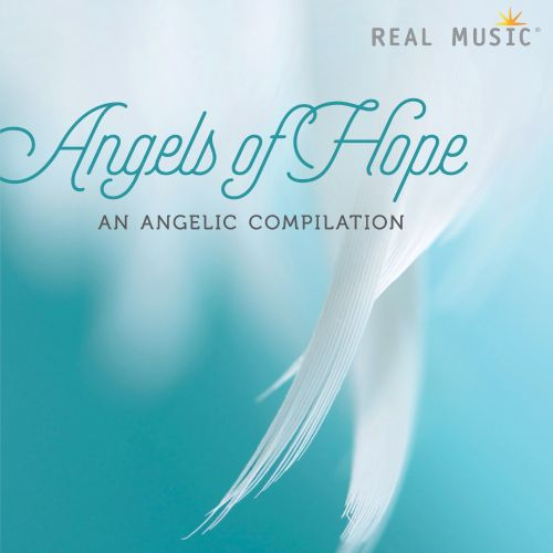 Angels of Hope: An Angelic Compilation
