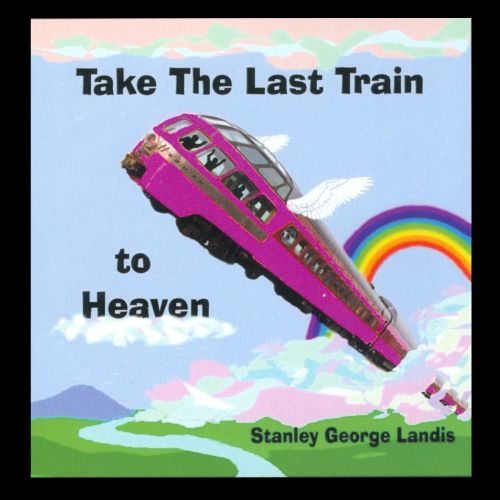 Take the Last Train to Heaven