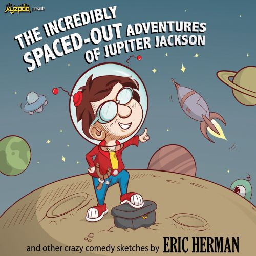 The Incredibly Spaced-Out Adventures of Jupiter Jackson
