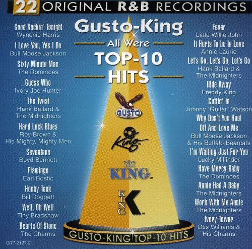 Gusto-King: All Were Top-10 Hits