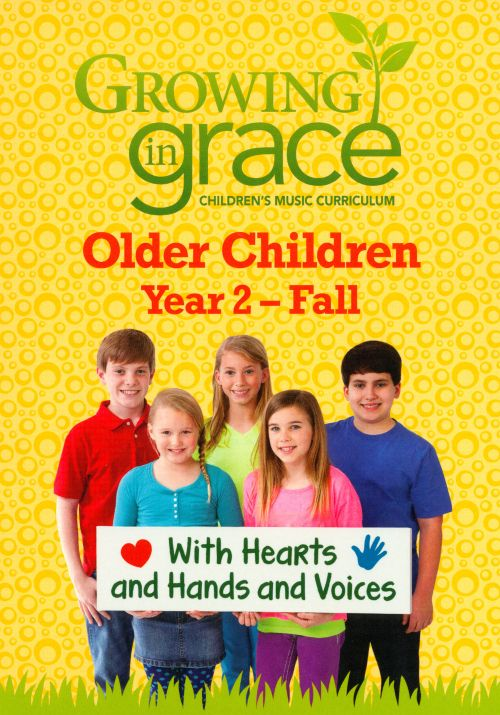 Growing In Grace: Older Children, Year 2 - Fall
