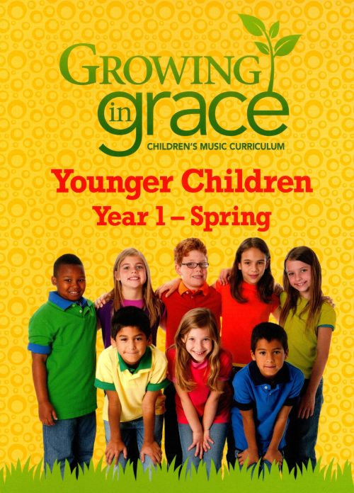 Growing In Grace: Younger Children - Year 1 - Spring