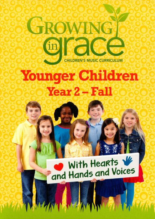Growing in Grace: Younger Children, Year 2 - Fall