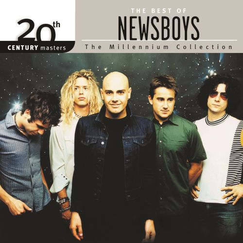 20th Century Masters: The Millennium Collection: The Best of Newsboys