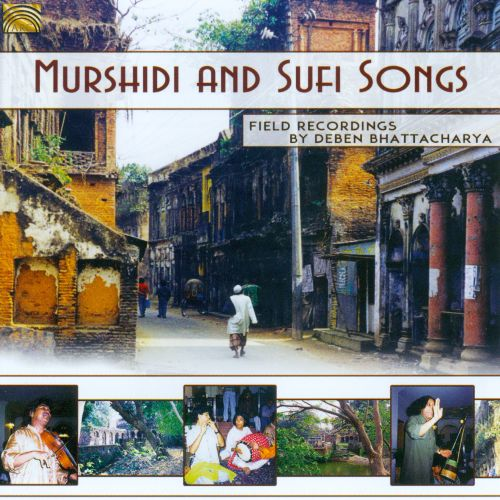 Murshidi And Sufi Songs, Field Recordings By Deben Bhattacha