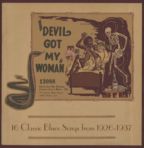 Devil Got My Woman: 16 Classic Blues Songs From 1926-1937