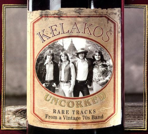 Uncorked: Rare Tracks From a Vintage 70s Band