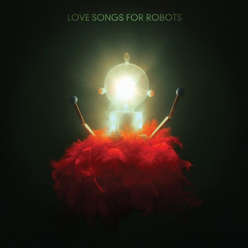 Love Songs For Robots [Single]