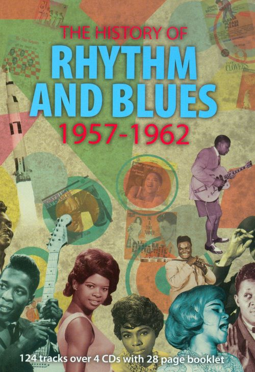 The History of Rhythm and Blues, Vol. 4 1957-1962