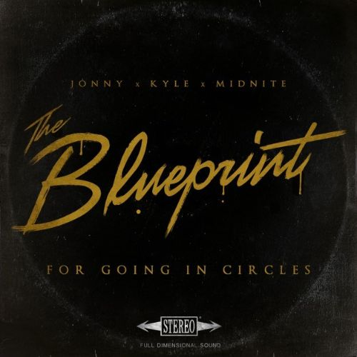 The blueprint for going in circles jonny craig captain midnite the blueprint for going in circles malvernweather Images