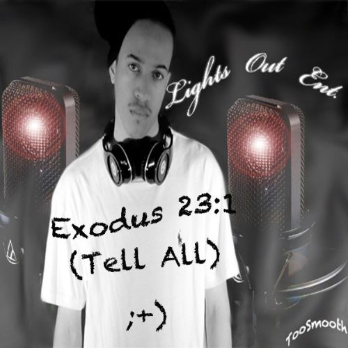 Exodus 23:1 (Tell All)