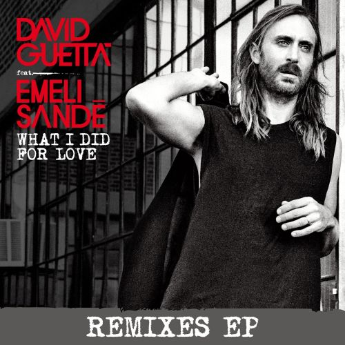What I Did for Love [Remixes]