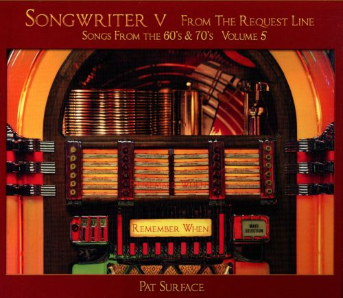 Songwriter V: From the Request Line: Songs From the 60's & 70's, Vol. 5