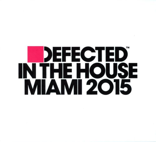 Defected in the House: Miami 2015
