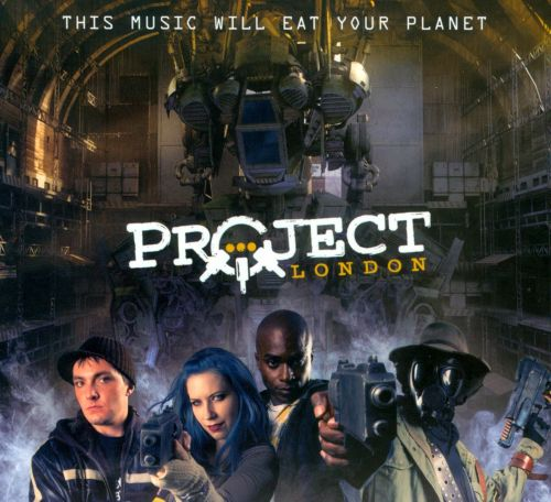 This Music Will Eat Your Planet: Project London