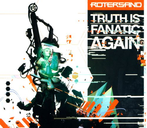 Truth Is Fanatic Again