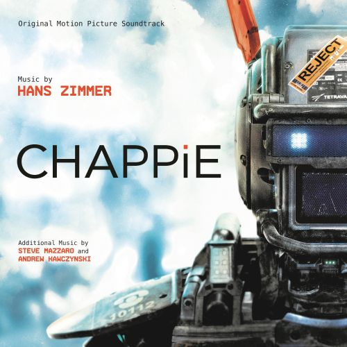 Chappie [Original Movie Moundtrack]