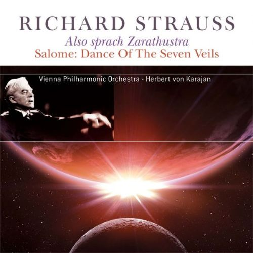 Richard Strauss: Also sprach Zarathustra; Salome - Dance of the Seven Veils