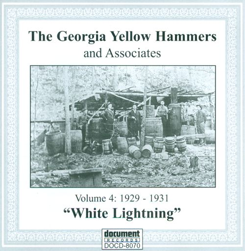 The Georgia Yellow Hammers and Associates, Vol. 4 (1929-1931): White Lightning