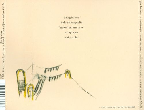 It Was Triumph We Once Proposed: Songs of Jason Molina