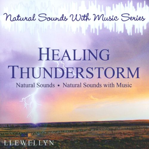 Healing Thunderstorm: Natural Sounds With Music