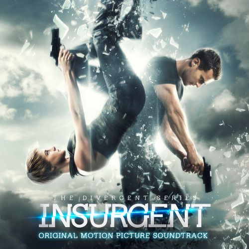 The Divergent Series: Insurgent [Original Motion Picture Soundtrack]