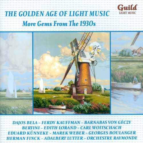 The Golden Age of Light Music: More gems from the 1930s