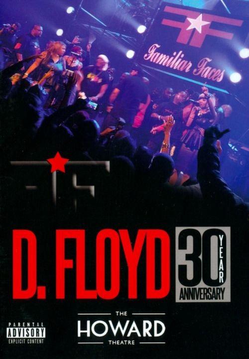 D. Floyd: Live at Howard Theatre 30 Year Anniversary