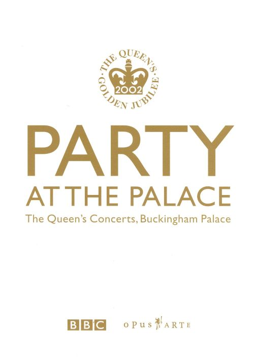 Party at the Palace: The Queen's Jubilee Concert [Video/DVD]
