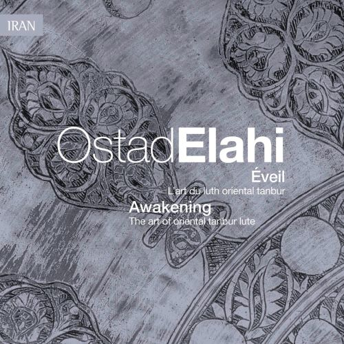 Éveil/Awakening: The Art of Oriental Tanbur Lute