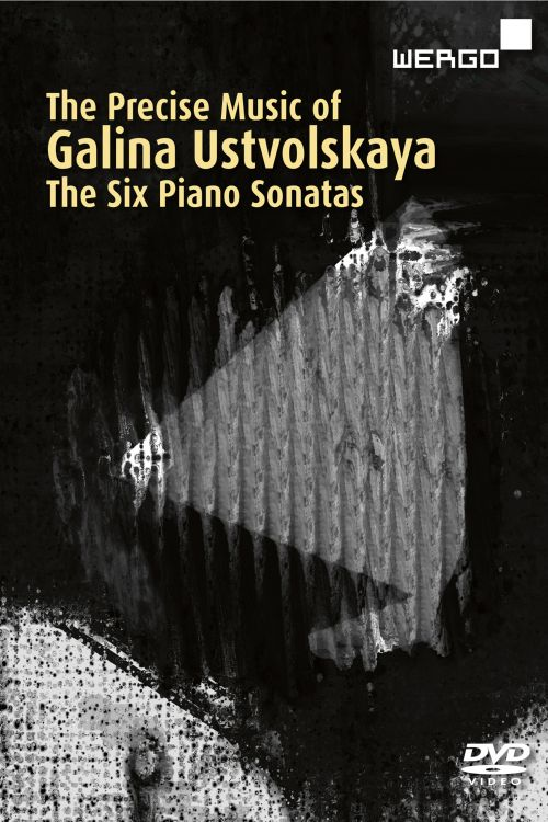 The Precise Music of Galina Ustvolskaya: 6 Piano Sonatas [Video]