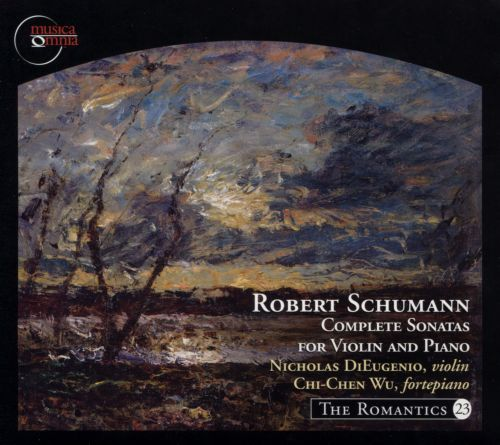 Robert Schumann: Complete Sonatas for Violin and Piano