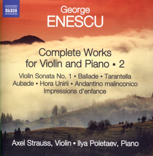Enescu: Complete Works for Violin and Piano, Vol. 2