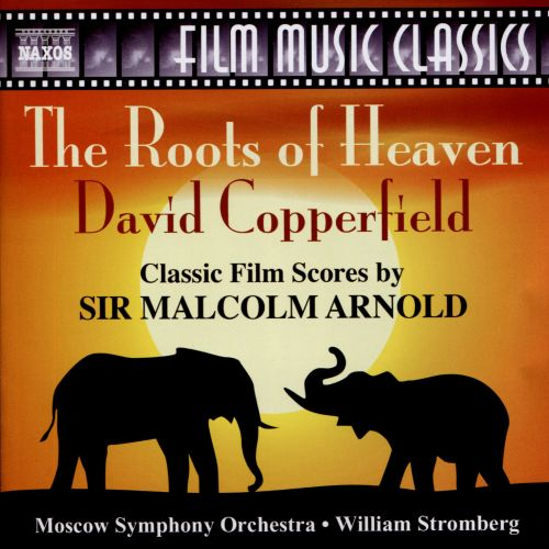 The Roots of Heaven, David Copperfield: Classic Films Scores by Sir Malcolm Arnold