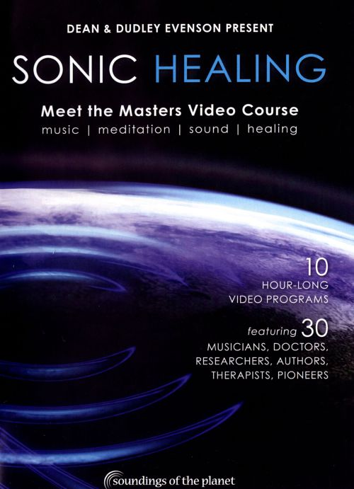 Sonic Healing: Meet the Masters Video Course