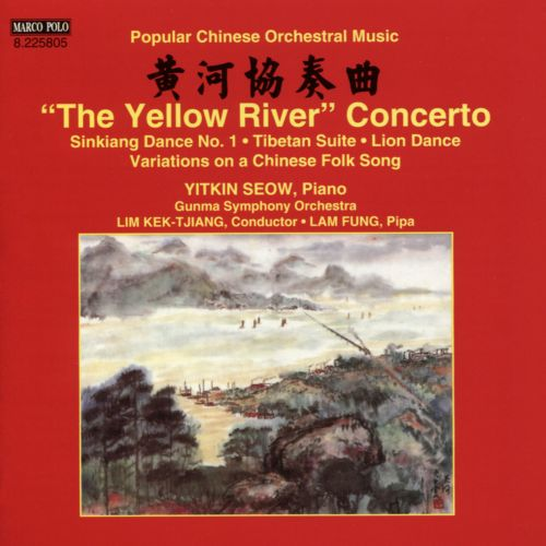 The Yellow River Concerto: Popular Chinese Orchestral Music