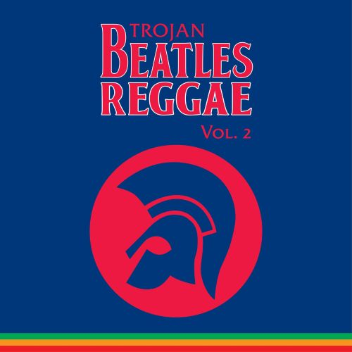 Trojan Beatles Reggae, Vol.2: the Blue Album